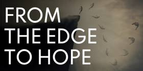 From the Edge to Hope