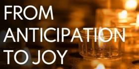 From Anticipation to Joy